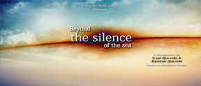 BEYOND THE SILENCE OF THE SEA